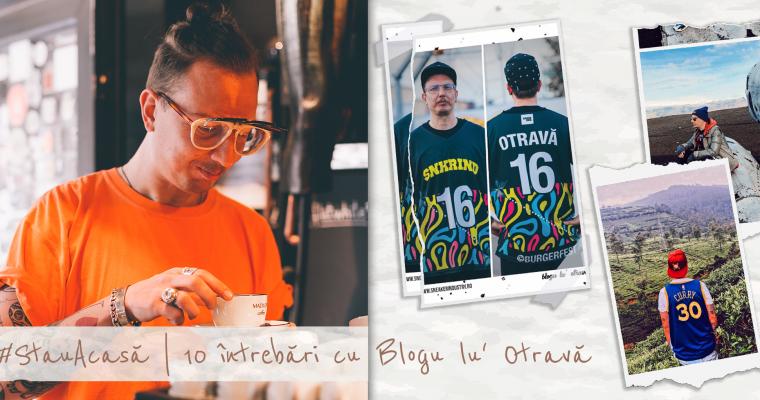#StauAcasă | 10 întrebări cu Blogu lu' Otravă