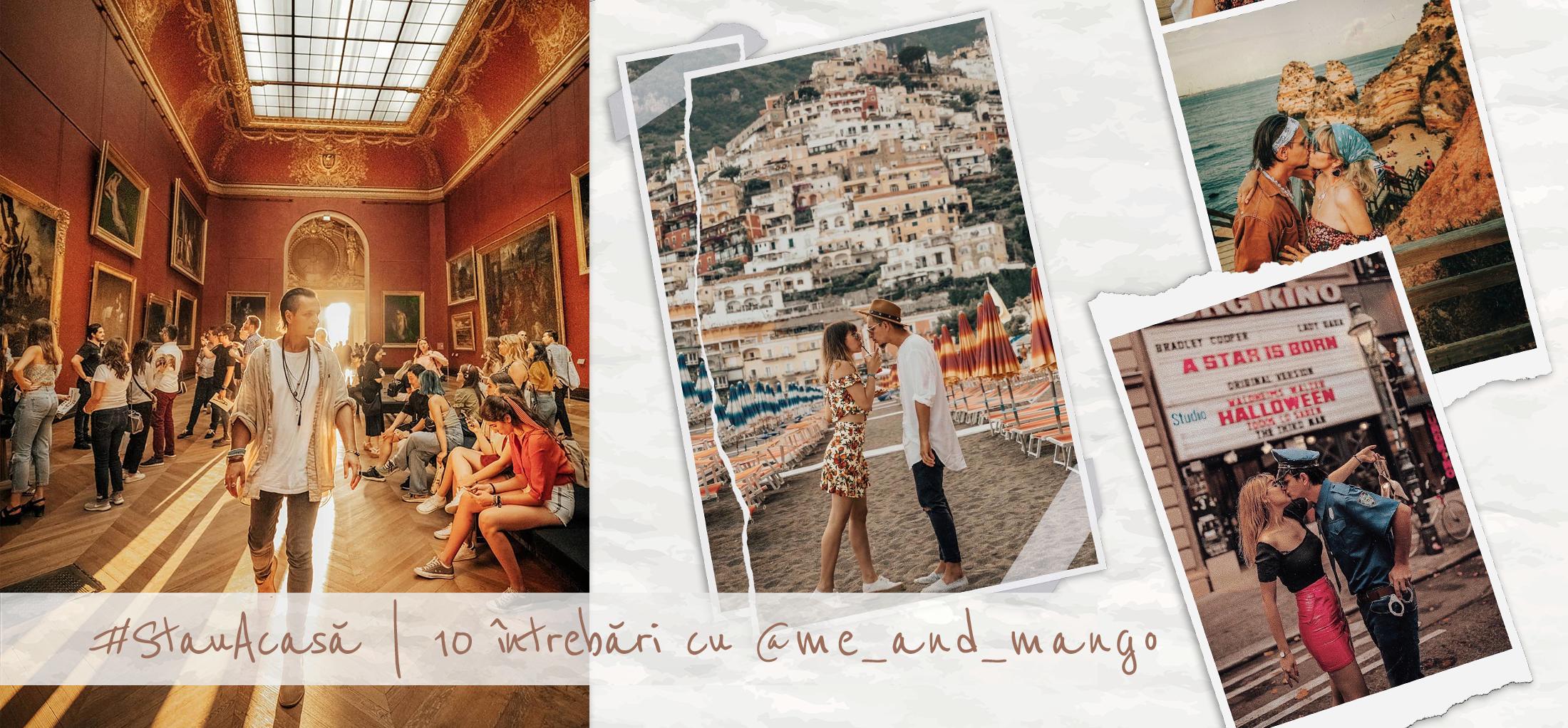 #StauAcasă | 10 întrebări cu @me_and_mango