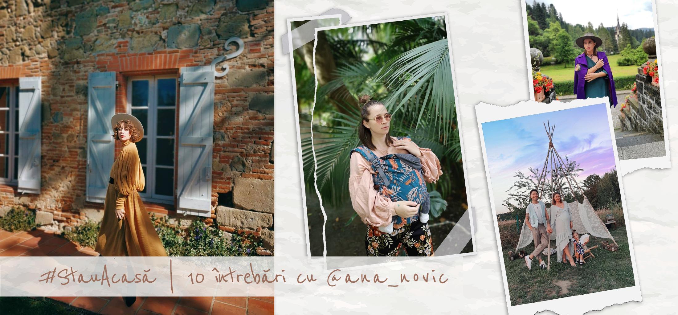 #StauAcasă | 10 întrebări cu @ana_novic