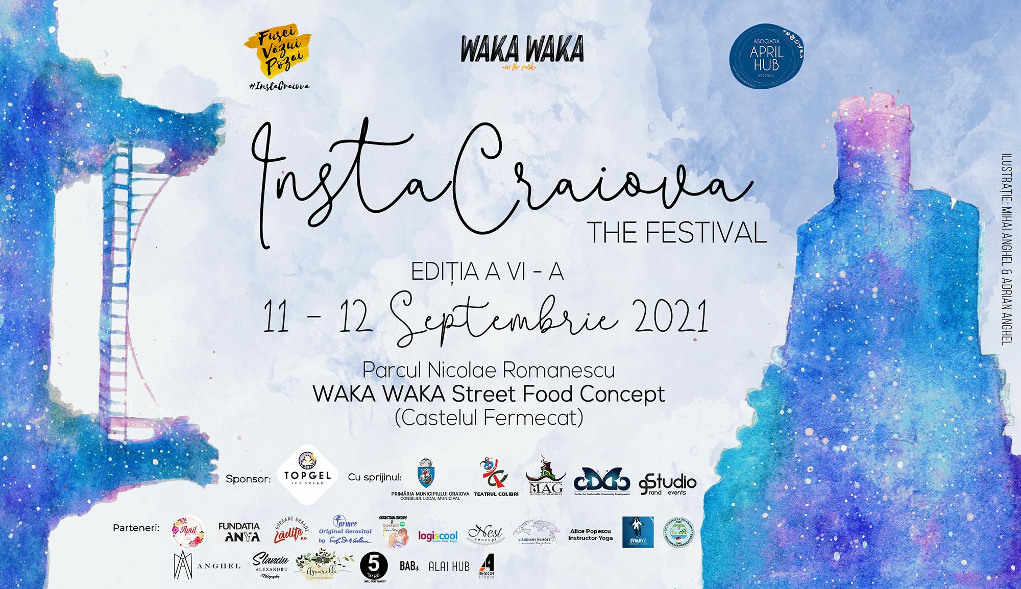 Ne vedel la InstaCraiova, The Festival – Ediția a VI – a, 11 – 12 septembrie 2021